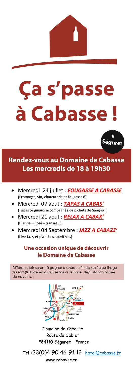 Ca s'passe à Cabasse! Soirées à thèmes à partir du mercredi 24 Juillet 2019